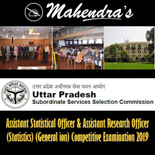 UPSSSC | Assistant Statistical Officer and Assistant Research Officer (Statistics) (General ion) Competitive Examination 2019
