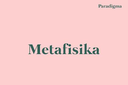 Pengertian Metafisika Menurut Para Ahli