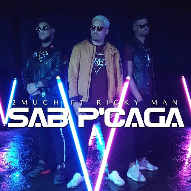 download mp3 2019 2MUCH - Sab PCaga (Feat. Ricky Man)