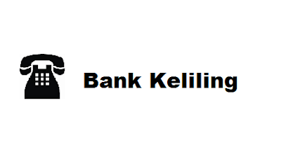 Nomor Telepone Bank Keliling Online Harian dan Mingguan