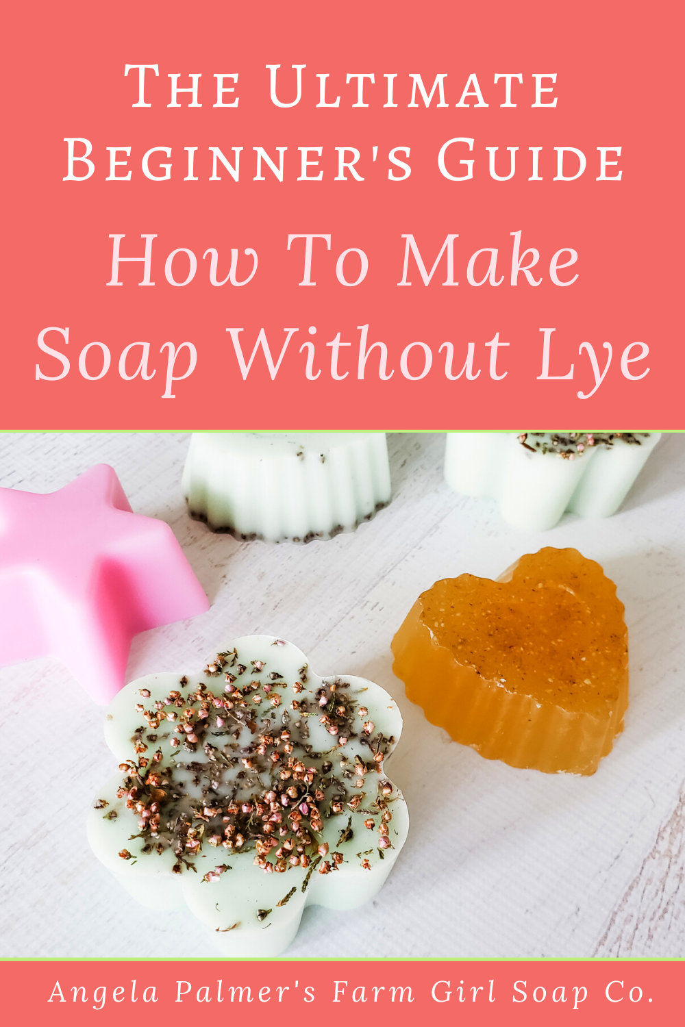 "Want to know how to make soap without lye? This ultimate guide to melt and pour soap making will get you started making your own beautiful custom soap bars, even if you're not ""crafty."" Perfect for soap making beginners! By Angela Palmer at Farm Girl Soap Co."