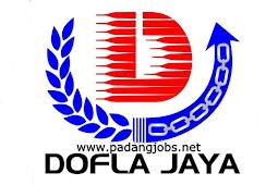 Lowongan Kerja Padang: PT. Dofla Jaya Properti Februari 2018