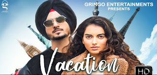 Vacation Lyrics in English – Nirvair Pannu