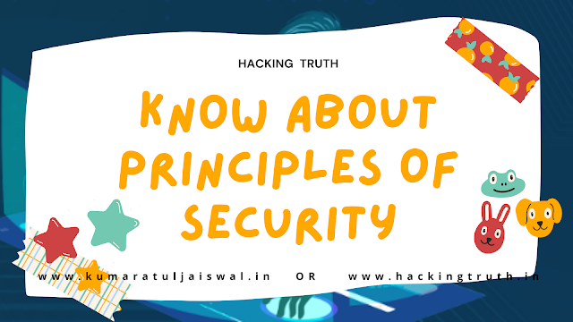Know About Principles Of Security