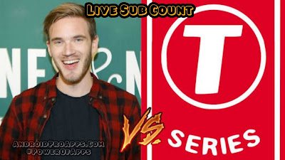 PEWDIEPIE VS T-SERIES live sub count