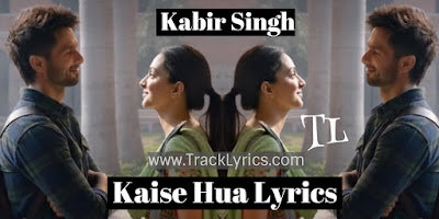 kaise-hua-lyrics