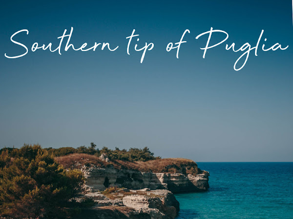 Puglia diaries: southern tip of the heel pt 1