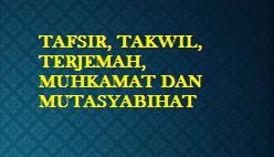 SITUS PENDIDIK: TAFSIR, TAKWIL, TERJEMAHAN, AYAT-AYAT ...