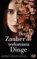 https://www.randomhouse.de/Buch/Der-Zauber-der-verlorenen-Dinge/Moira-Fowley-Doyle/cbj-Jugendbuecher/e530523.rhd