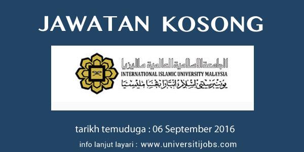 Jawatan Kosong International Islamic University Malaysia 2016