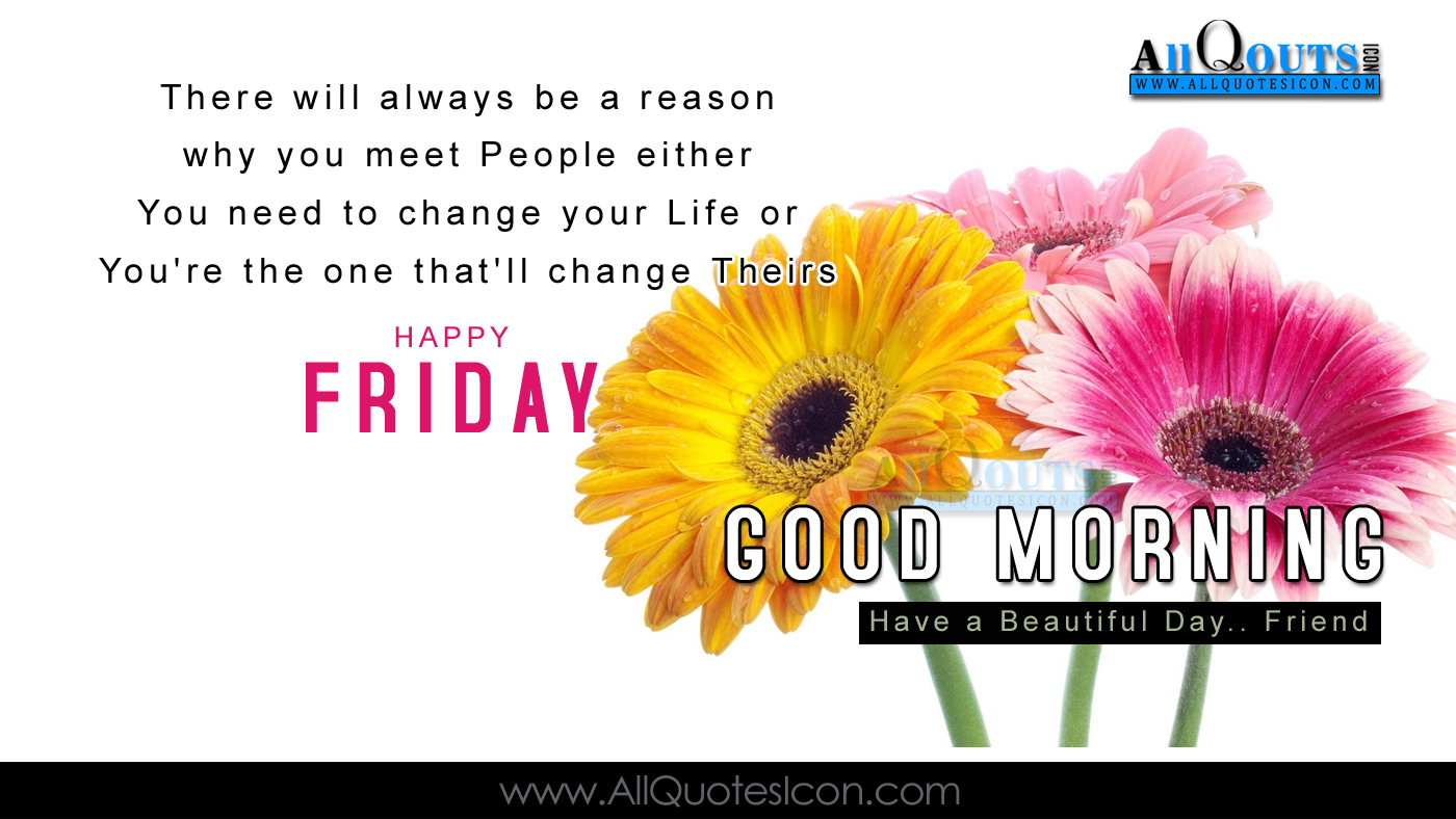 Good Morning Quotes Motivational In English : Happy friday quotes images best english good morning