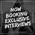 Now Booking Exclusive Interviews with Artists & Musicians...