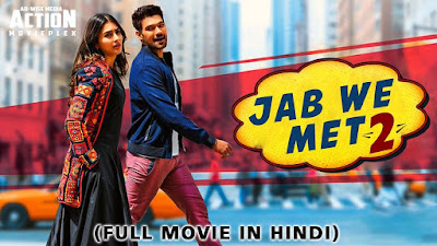 Poster Of Jab We Met 2 In Hindi Dubbed 300MB Compressed Small Size Pc Movie Free Download Only At worldfree4u.com