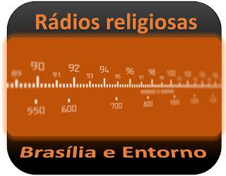 Rádios Católicas, Evangélicas e Religiosas em Brasília DF