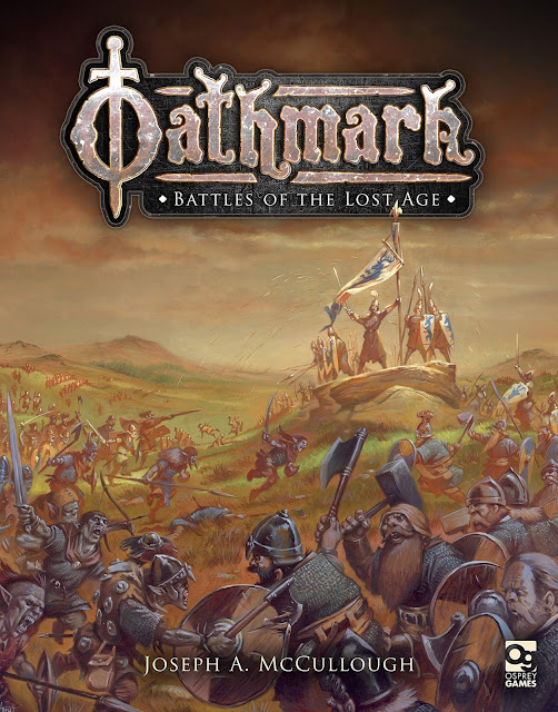 Osprey Games: Oathmark - Battles of the Lost Age Rulebook