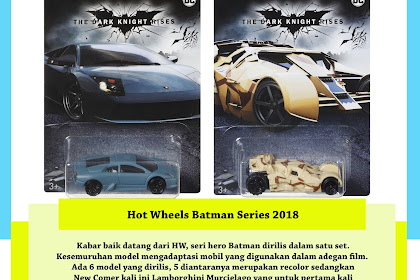 Hot Wheels Batman Series 2018