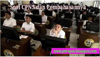 Soal CPNS beserta jawabanya Terlengkap