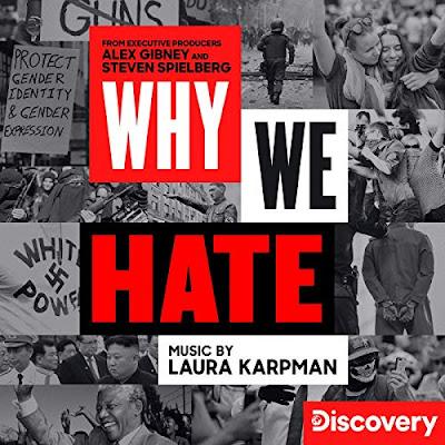 Why We Hate Docuseries Soundtrack Laura Karpman
