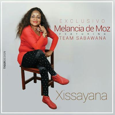 Melancia De Moz Ft. Team Sabawana - Xissayana [PANDZA] (2o16) [DOWNLOAD