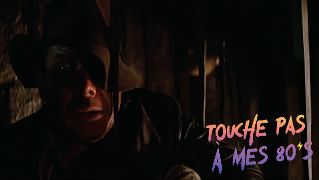 http://fuckingcinephiles.blogspot.com/2019/02/touche-pas-mes-80s-19-indiana-jones-and.html