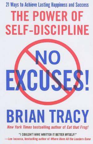No Excuses! The Power of Self-discipline by Brian Tracy🔥P D F VERSION