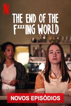 The End of the F***ing World 2ª Temporada Torrent – WEB-DL 1080p Dual Áudio