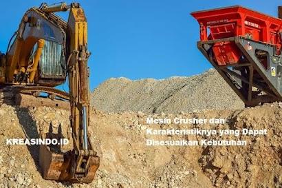 Mesin Crusher dan Karakteristiknya yang Dapat Disesuaikan Kebutuhan