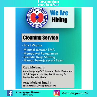 Lowongan Kerja Medan Sebagai Cleaning Service di Rumah Sakit Khusus Ginjal Rasyida Medan