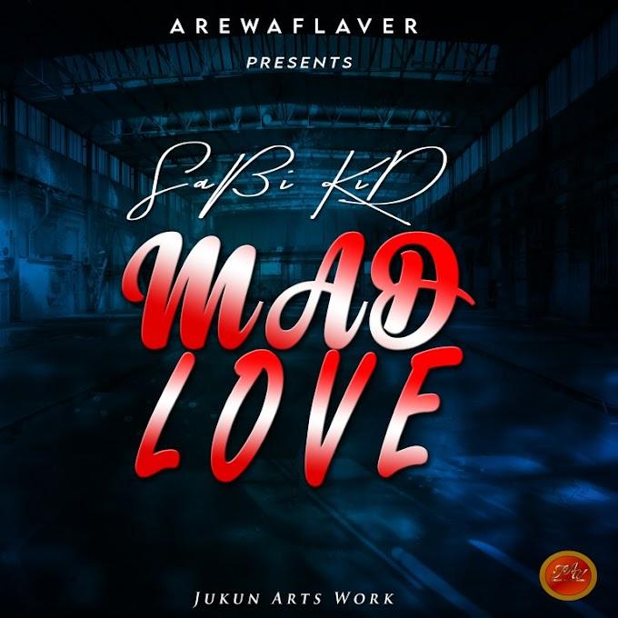 Music: Sabi Kid - Mad Love