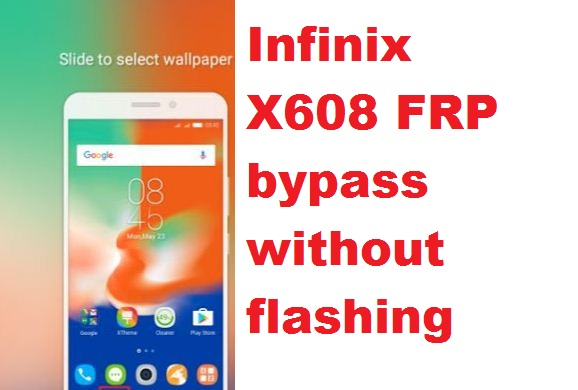 Infinix X608 FRP Google account reset without flashing box.