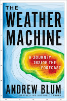 review of The Weather Machine: A Journey Inside the Forecast by Andrew Blum