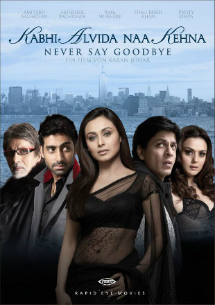 Kabhi Alvida Naa Kehna 2006 Full Hindi movie Download