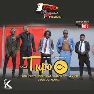 (New AUDIO) | Tmk Wanaume & Kisamaki - Tupo On | Mp3 Download (New Song)