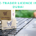 How to apply for E-Trader Licence in Dubai