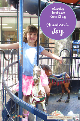 In the final chapter of Reading Wellness, we learn that joy must be a part of the reading experience for it to be meaningful to our students.