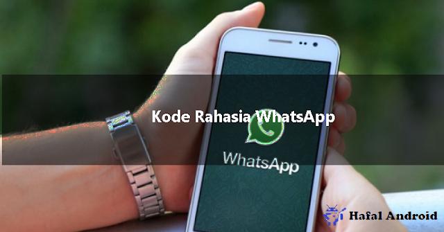√ [Wajib Tau] 15+ Kode Rahasia WhatsApp Terbaru 2020