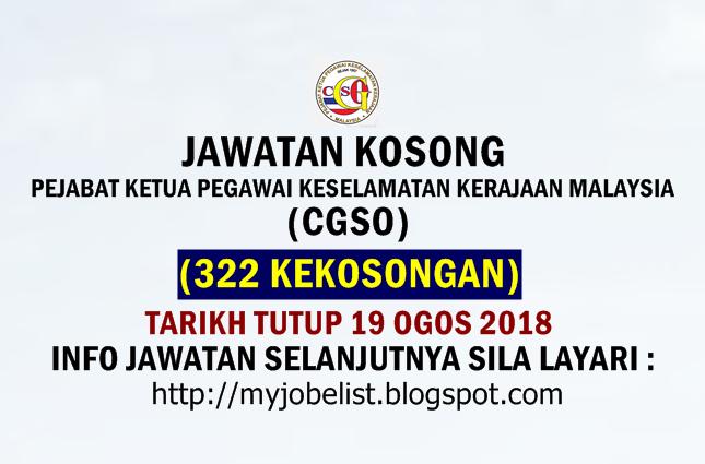 Jawatan Kosong Pejabat Ketua Pegawai Keselamatan Kerajaan Malaysia (CGSO) Ogos 2018