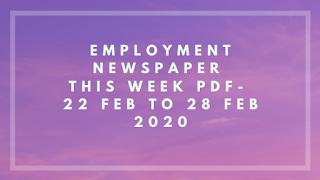 Employment NewsPaper This Week PDF- 22 feb 2020 to 28 feb 2020