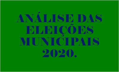 Imagem retangular de fundo verde e caracteres em azul diz: Análise das eleições municipais 2020.