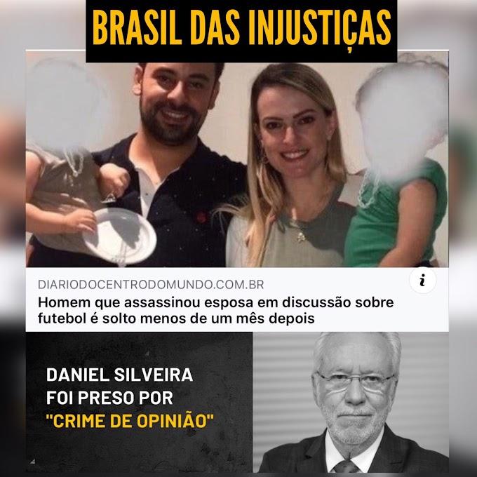 Justiça libera homem que matou a esposa por causa de futebol na final da Libertadores; E Daniel Silveira continua preso por crime de opinião