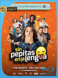 Sin Pepitas en la Lengua (2018) HD [1080p] Latino [GoogleDrive] SilvestreHD