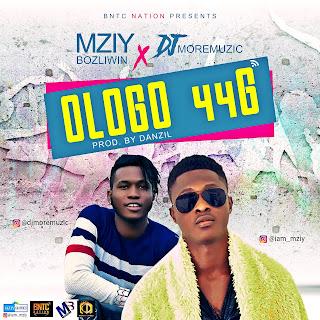 Ologo_%2B44G [MUSIC] Mziy Bozliwin – Ologo44G ft. Dj Moremuzic