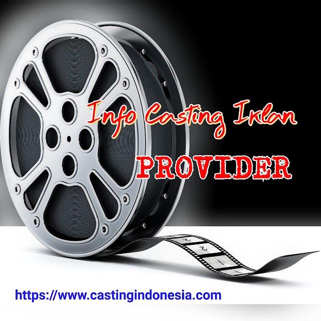 Casting Iklan Provider