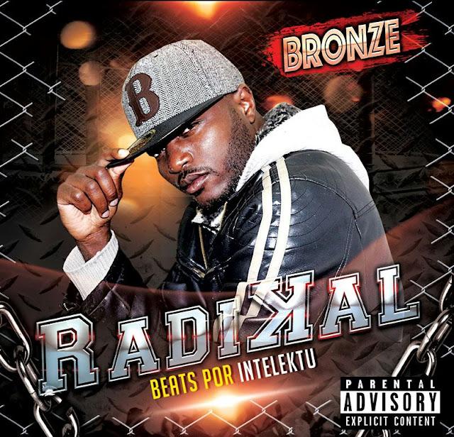 """Beats Por Intelektu Apresenta: Bronze lançamento oficial do seu EP """" Radikal """""""