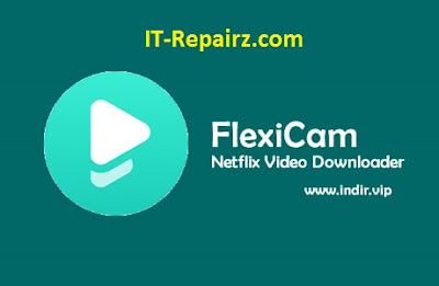 FlixiCam Netflix Video Downloader watch netflix offline watch movies offline on pc