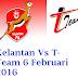 Live Streaming Keputusan Kelantan Vs T-Team 6 Februari 2016