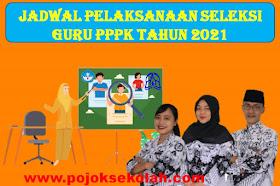 Jadwal Tes PPPK Guru Terbaru Tahun 2021