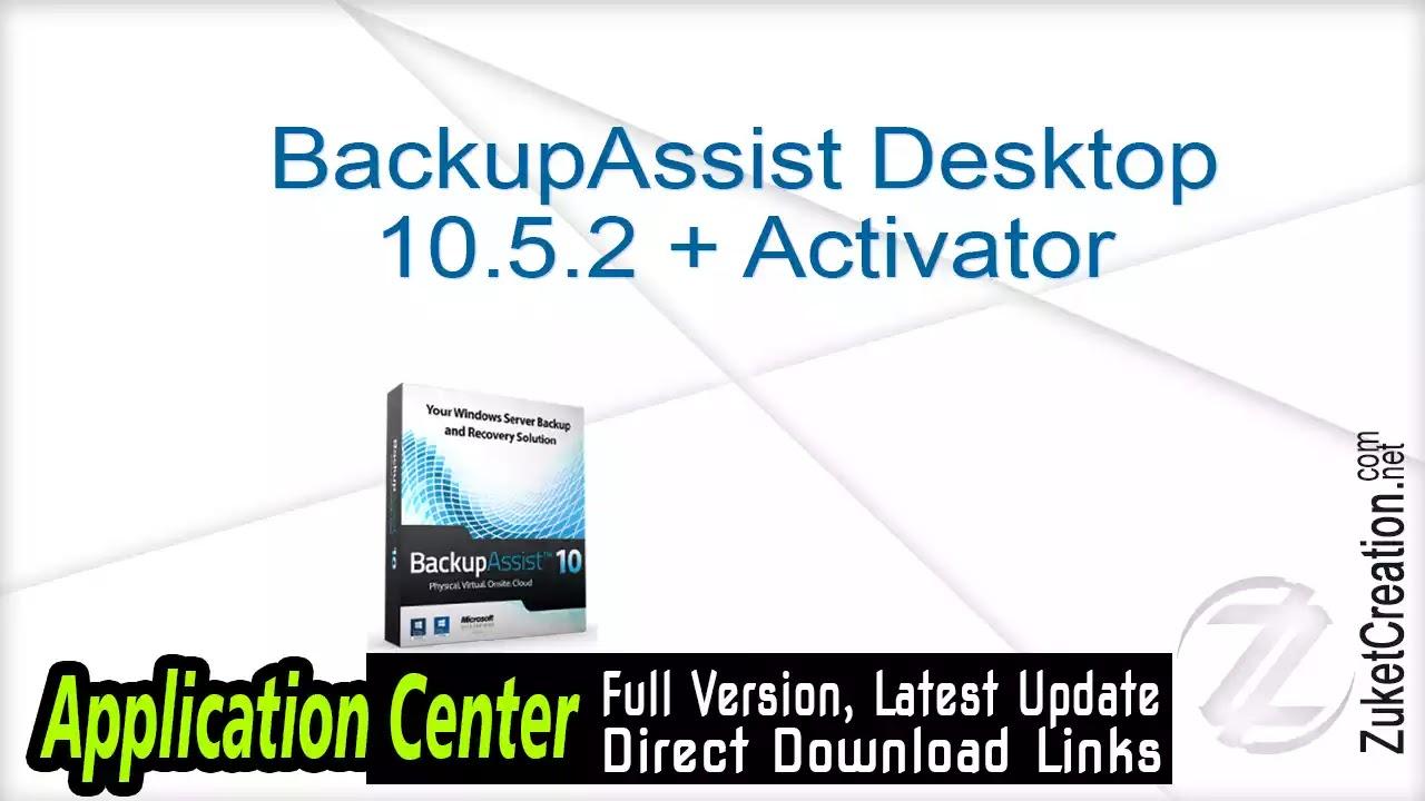 BackupAssist Desktop 10.4.5 + Crack  |  105 MB