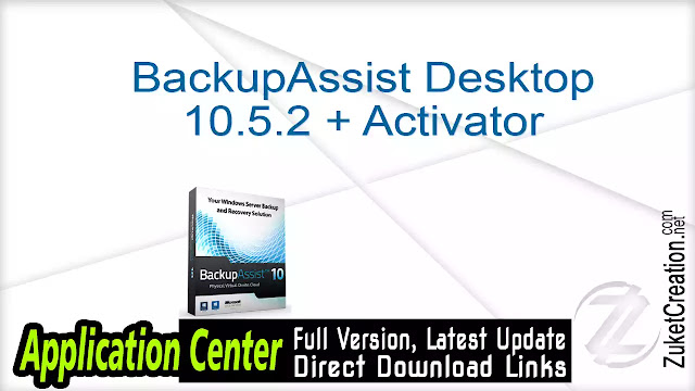 BackupAssist Desktop 10.5.2 + Activator