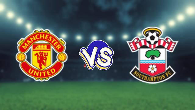 مشاهدة مباراة مباراة مانشستر يونايتد ضد ساوثهامبتون 22-08-2021 بث مباشر في الدوري الانجليزي